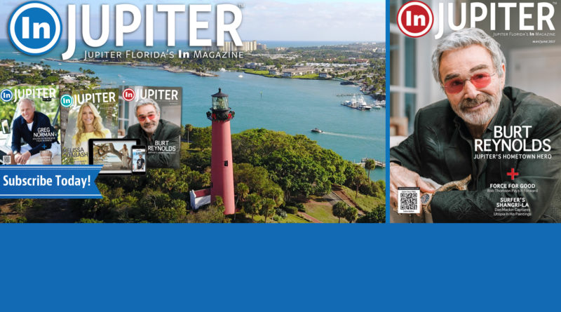 In Jupiter Magazine – Subscribe Today!